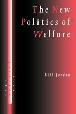 The New Politics of Welfare: Social Justice in a Global Context (SAGE Politics