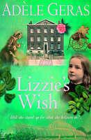 Lizzie's Wish (Historical House), Adele Geras