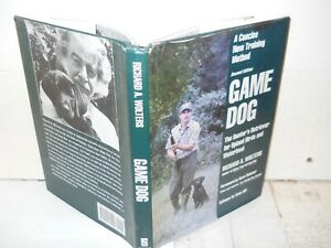 Game Dog : 2nd Edition by Richard A. Wolters ~ Fine HC/ Near Fine DJ ~ Free S&H