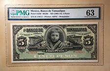 Mexico Banco de Tamaulipas 5 Pesos (1902-14) Pick# S429r PMG 63 - S/N H 179511