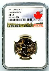 2011 CANADA $1 PARKS CENTENNIAL LOONIE NGC MS68 HIGH GRADE LANDSCAPE LABEL TOP=1