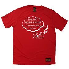 Me pregunto si mi bicicleta está pensando acerca de mí también Deportes Camiseta Ciclismo Cumpleaños