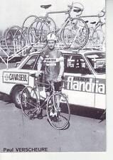 CYCLISME carte paul VERSCHEURE  (equipe flandria ca va seul )  1979