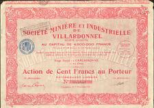 Societe Miniere et Industrielle de Villardonnel France mining stock certificate