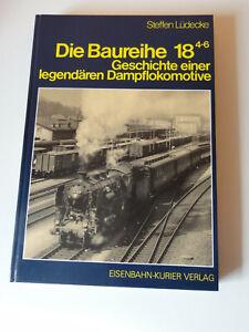 Die Baureihe 18 (4-6)  EK Verlag  von Steffen Lüdecke