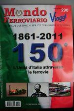 Mondo Ferroviario Viaggi n. 290 - Luglio/agosto 2011