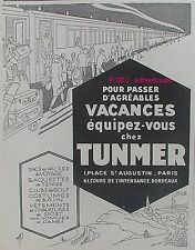 PUBLICITE TUNMER SAC VALISE RAQUETTE DE TENNIS CLUB DE GOLF TRAIN DE 1927 AD PUB