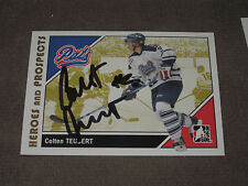 COLTEN TEUBERT AUTOGRAPHED 2007-2008 ITG HEROES AND PROSPECTS CARD