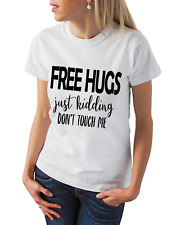 Free Hugs Just Kidding Quarantine Women's Ladies T Shirt Funny Gift