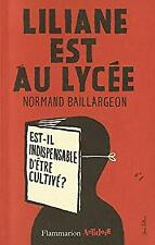 Liliane est au lycée (French Edition) by Normand Baillargeon