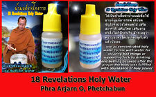 Thai Amulet magic spell 18 Revelations Holy Water by Phra Arjarn O, Phetchabun