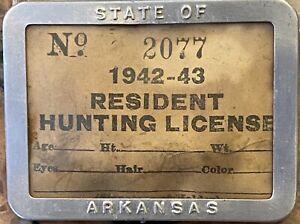 "1942-43 Arkansas Resident Hunting License With Aluminum Badge 2.5"" X 1.75"""