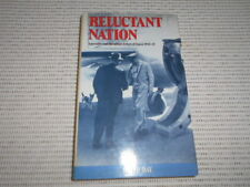 Reluctant Nation: Australia and the Allied Defeat of Japan, 1942-45 David Day HB