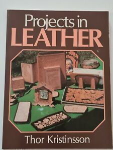 Projects in Leather by Thor Kristinsson