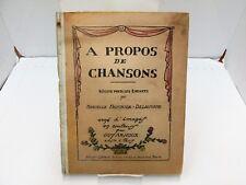 A Propos de Chansons.  Marcelle Faucher-Delavigne.  1918