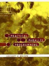 Practical Parallel Programming (Scientific and Engineering Computation) Wilson,