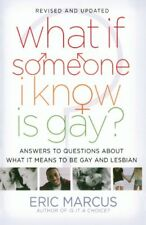 What If Someone I Know Is Gay?: Answers to Questio