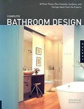 Complete Bathroom Design: 30 Floor Plans, Fixtures, Surfaces, and Stor-ExLibrary