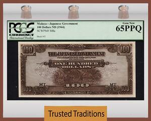 TT PK M8a 1944 MALAYA JAPANESE GOVERNMENT $100 PCGS 65 PPQ GEM NONE GRADED FINER