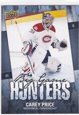 CAREY PRICE 2008-09 UPPER DECK 2 BIG GAME HUNTERS INSERT #BGH-PR MONTREAL !