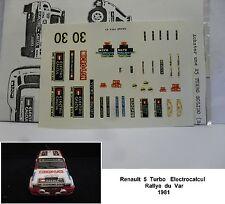 DECALS  RENAULT 5 TURBO ELECTRO CALCUL RALLYE DU VAR 1981  MODEL 1/43