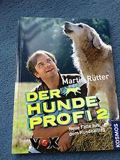 Der Hundeprofi 2: Neue Fälle aus dem Hundealltag Rütter, Martin neuwertig