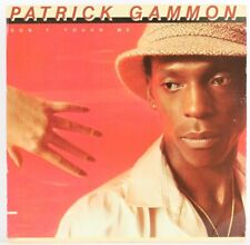 Patrick Gammon, Don't Touch Me  Vinyl Record *USED*