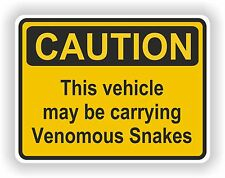 1x Caution Sticker This vehicle may be carrying Venomous Snakes for Bumper Funny