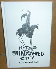 NOTES FROM THE SHADOWED CITY by Jeffrey Alan Love (Flesk)
