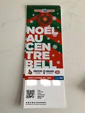 unused season hockey tickets Canadiens Noêl au centre belle dec 15 2018/2019