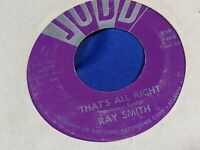 "Ray Smith 45 Judd 1016 ""That's All Right/Rockin' Little Angel"" Rockabilly"