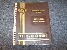 Allis Chalmers HD11 Crawler Tractor Service Repair Shop Manual Diesel 8.5L