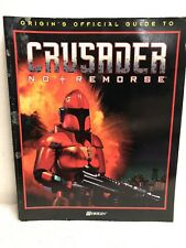 CRUSADER: NO REMORSE (ORIGIN'S OFFICIAL GUIDE)