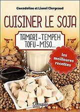 Cuisiner le soja - Tamari - Tempeh - Tofu - Miso... d... | Livre | état très bon