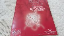 Brother, Bernina White Babylock REDWORK FOR CHILDREN #764 by Betty Alderman Nice
