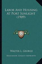 Manodopera e alloggi a Luce Solare Porta (1909) di GEORGE, Walter L.