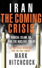 B002720DI8 Iran: The Coming Crisis: Radical Islam, Oil, and the Nuclear Threat