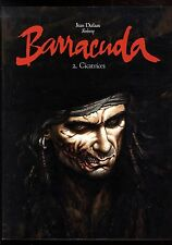BARRACUDA T.2  Cicatrices  DUFAUX / JEREMY  Grand Format  N & B  TL  DARGAUD