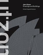 Jorn Utzon: Drawings and Buildings by Michael Asgaard Andersen (Hardback, 2013)