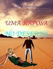 Uma Raposa No Deserto by Luigi Savagnone (2015, Paperback)