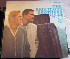 """The Righteous Brothers """"Go Ahead And Cry"""" Stereo VG++"""