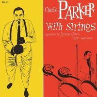 CHARLIE PARKER - CHARLIE PARKER WITH STRINGS - NEW VINYL LP