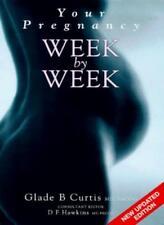 Your Pregnancy Week by Week,Glade B. Curtis