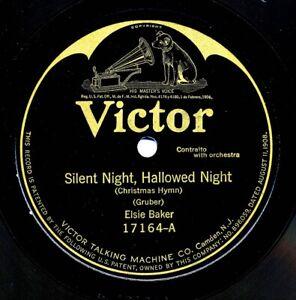ELSIE BAKER on  1923 Victor 17164 - Silent Night, Hallowed Night