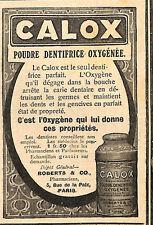 PARIS RUE DE LA PAIX POUDRE DENTIFRICE CALOX ETS ROBERTS PUBLICITE 1911