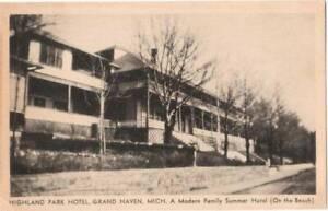 [22315] Highland Park Hotel Grand Haven MI - ca 1930s