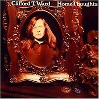 Clifford T. Ward - Home Thoughts From Abroad [CD]