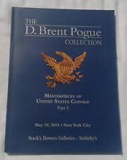THE D BRENT POGUE COLLECTION COIN AUCTION CATALOGUE SOTHEBY'S N.Y. 5/19/2015