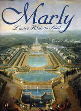 VINCENT MAROTEAUX, MARLY L'AUTRE PALAIS DU SOLEIL
