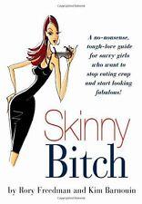 Skinny b*tch,Kim Barnouin, Rory Freedman